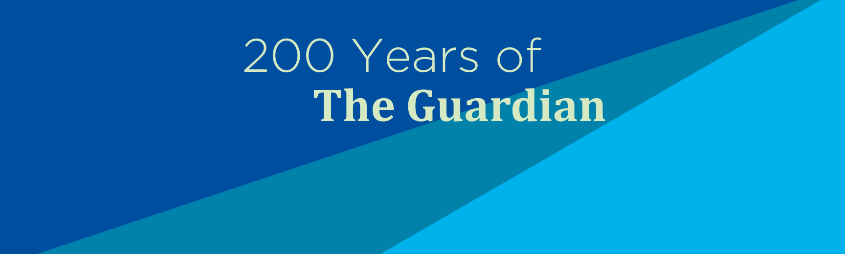 200 years of the guardian